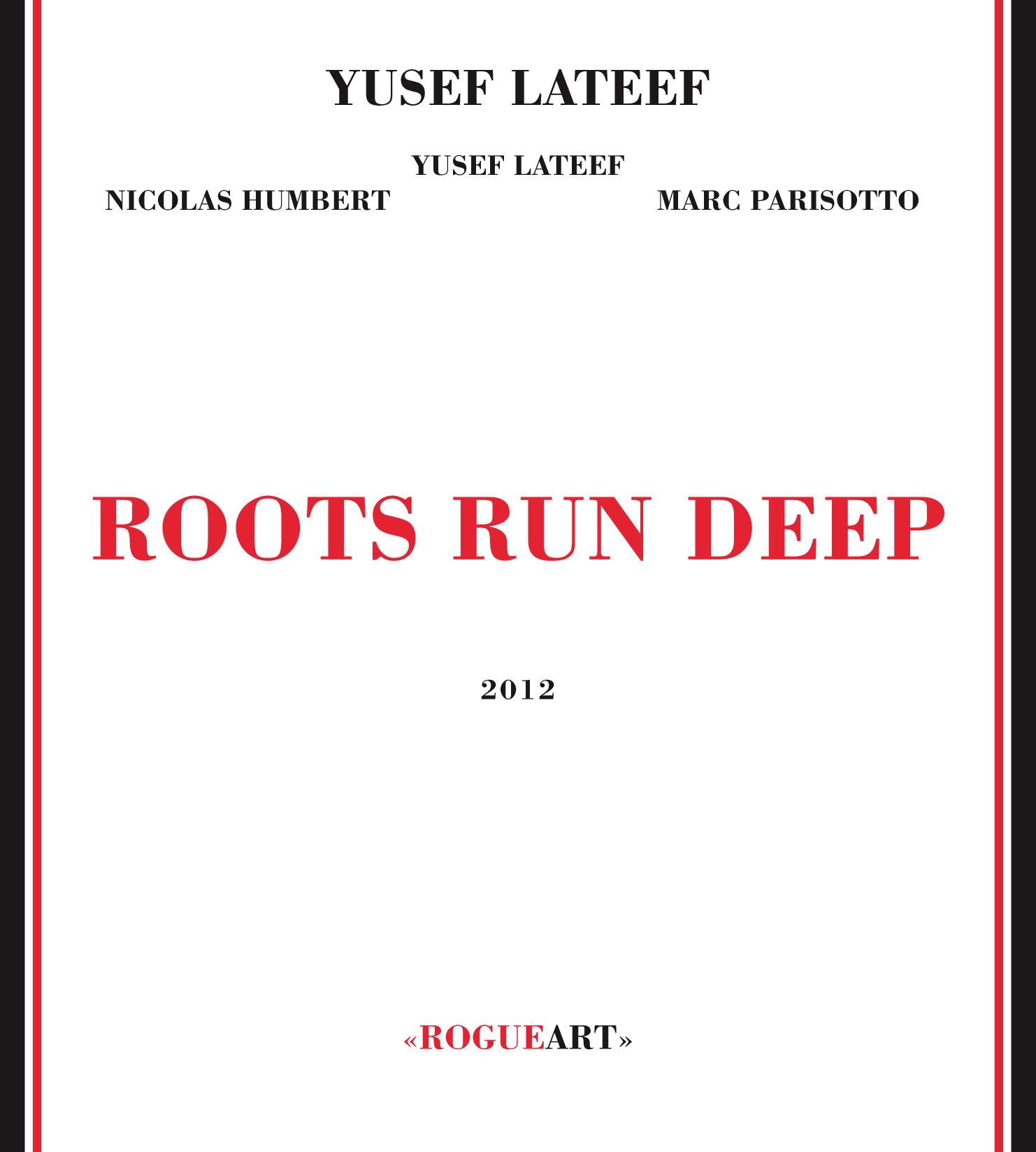 Front cover of the album ROOTS RUN DEEP