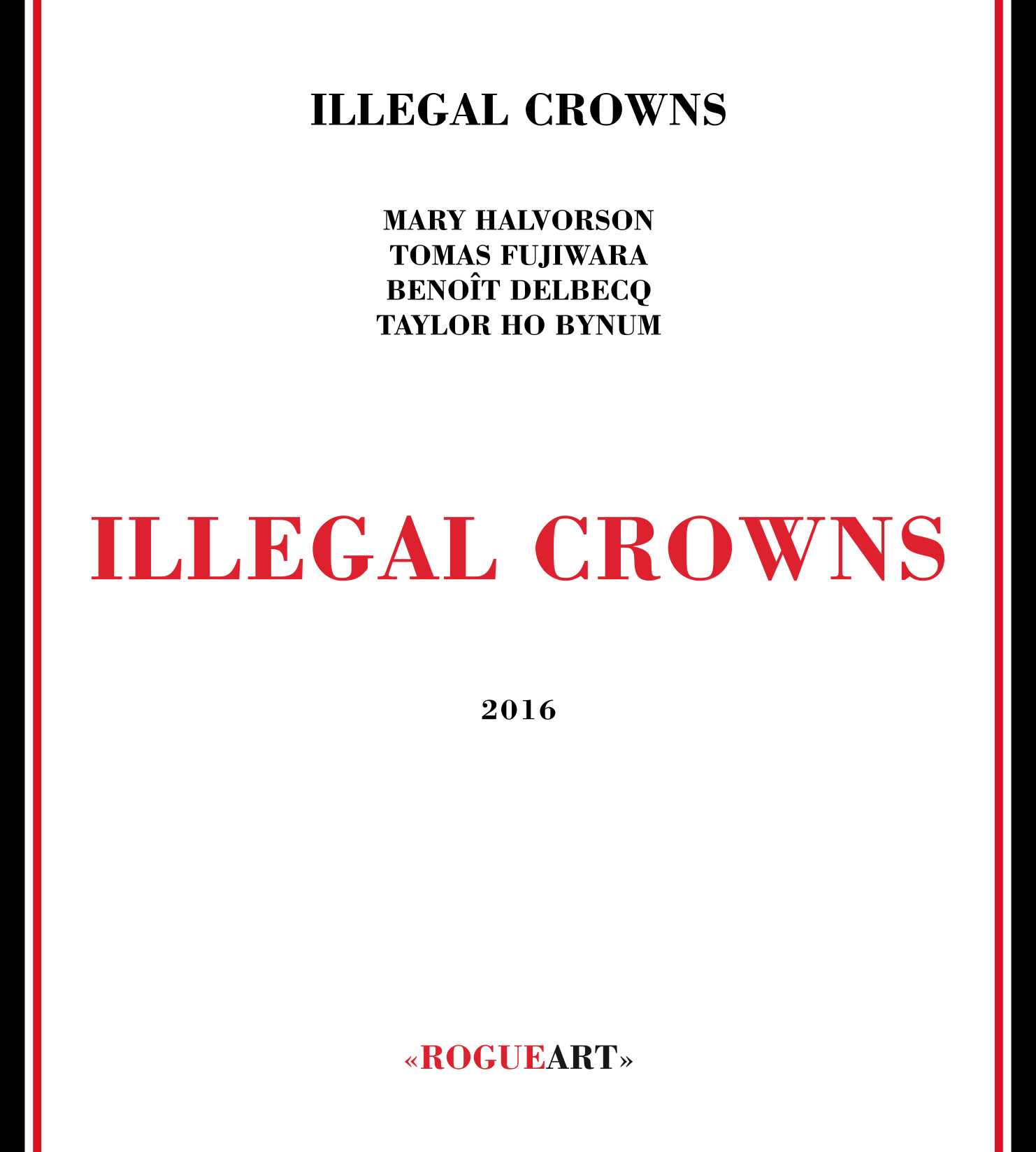 Front cover of the album ILLEGAL CROWNS