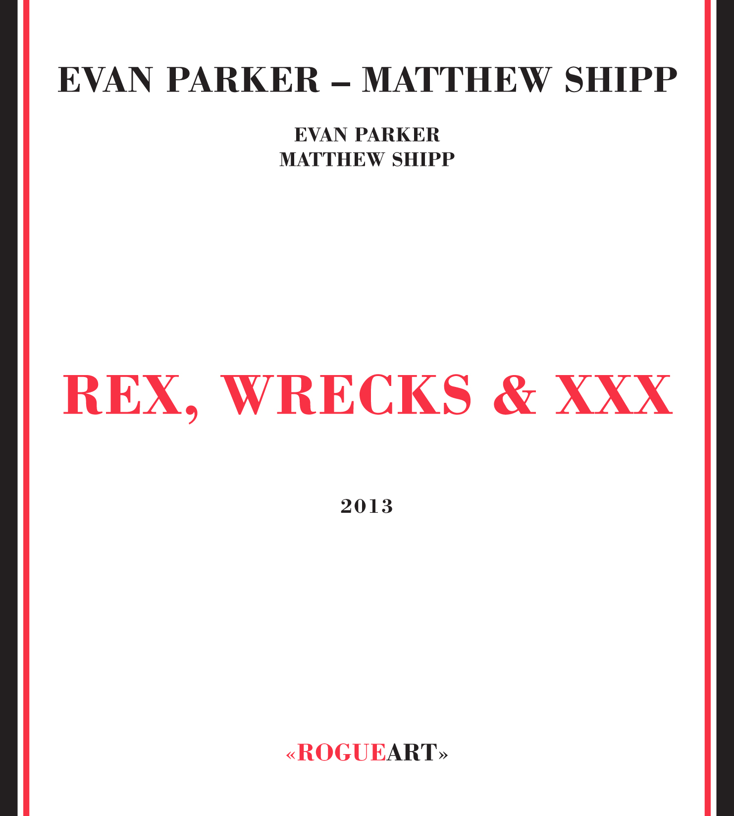 Album front cover REX, WRECKS & XXX