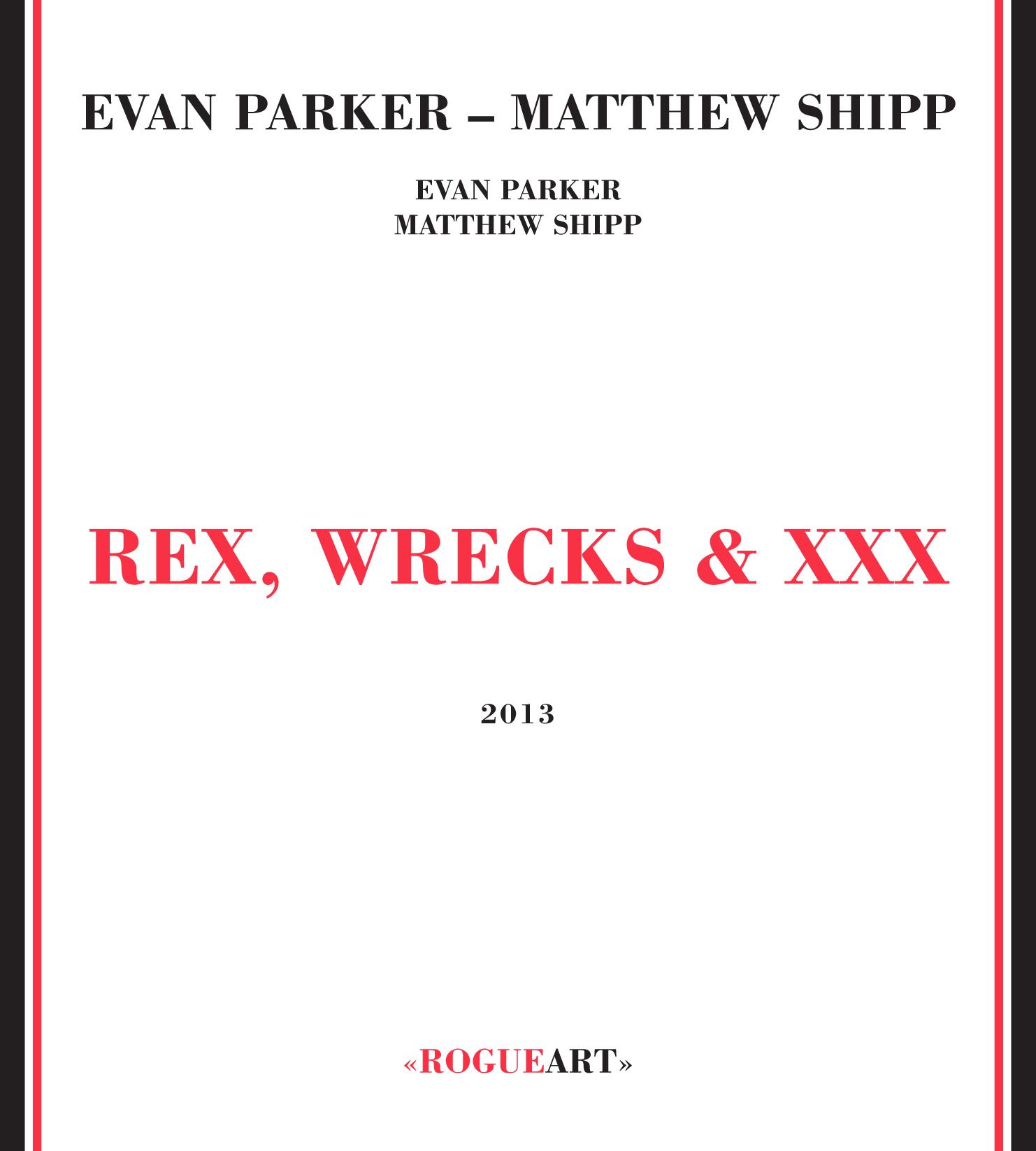 Album front cover REX, WRECKS & XXX