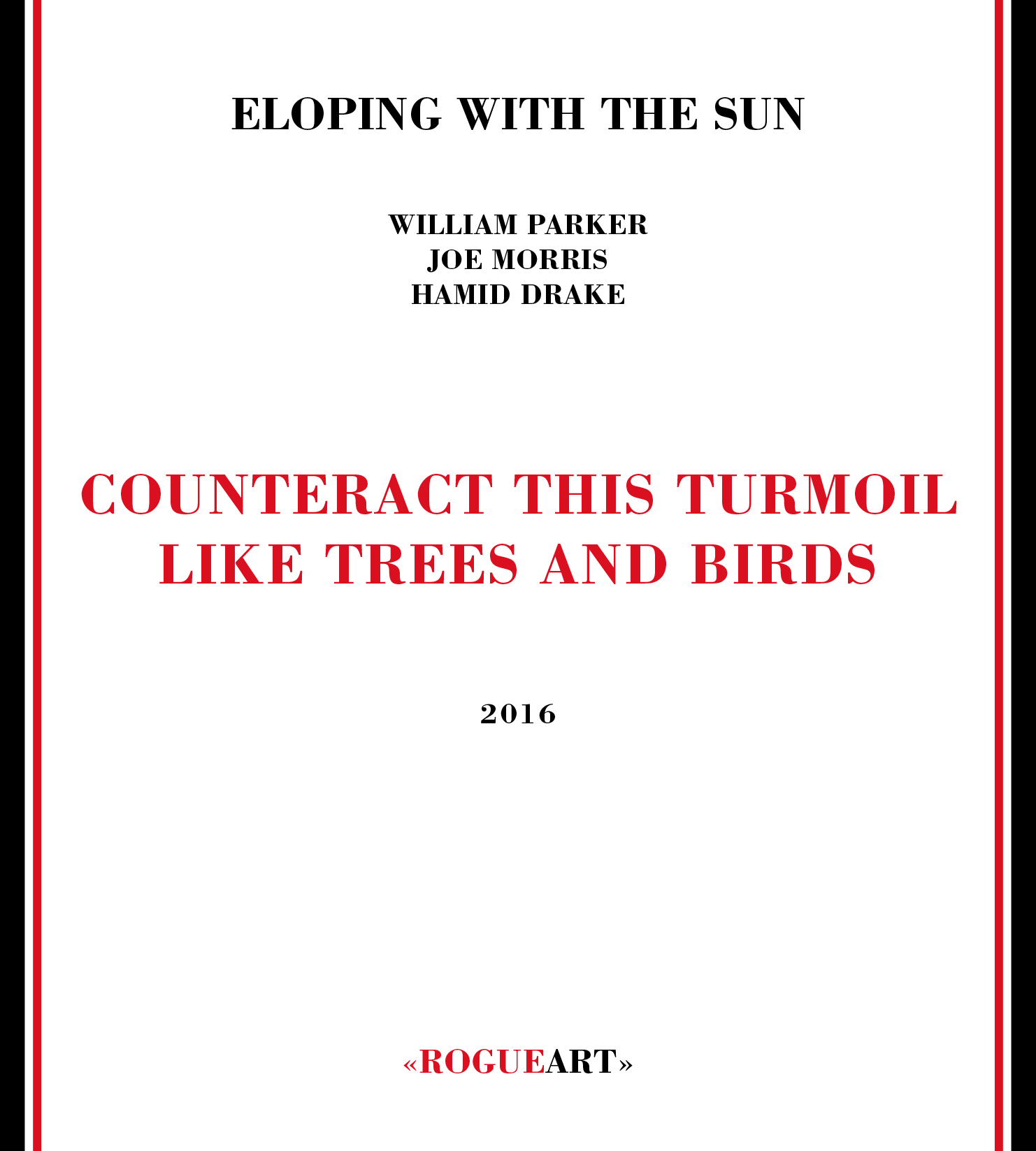 Front cover of the album COUNTERACT THIS TURMOIL LIKE TREES AND BIRDS
