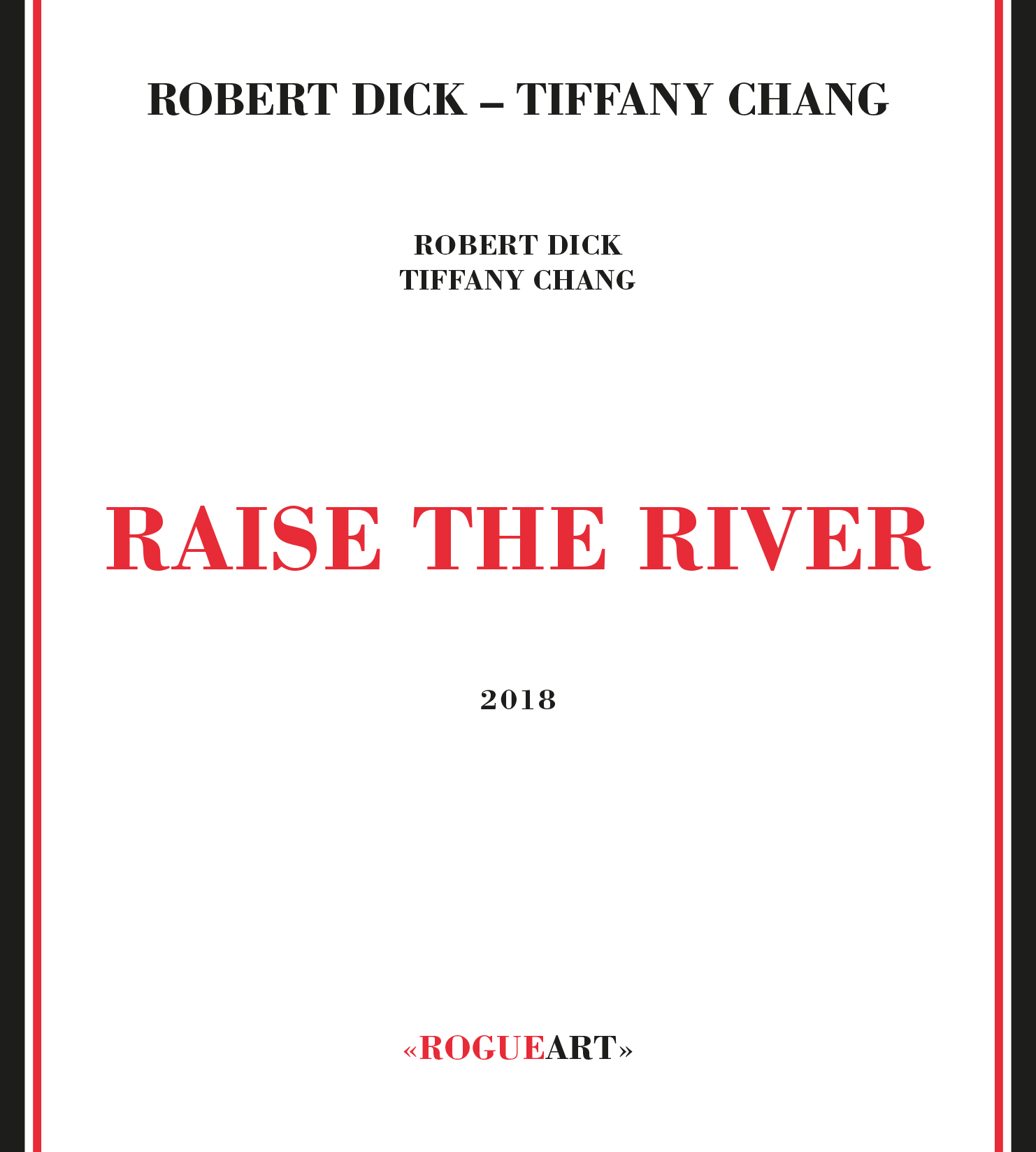 Front cover of the album RAISE THE RIVER