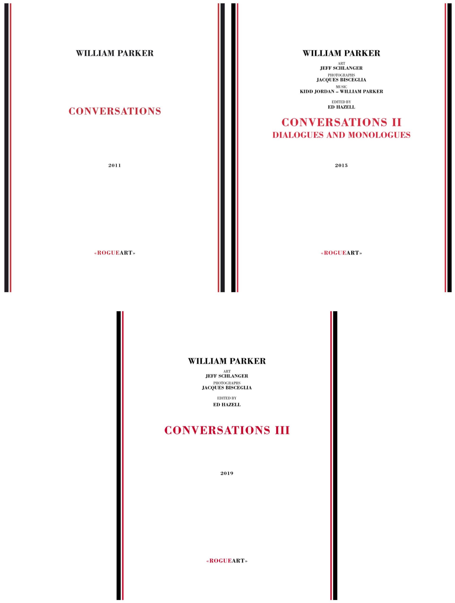 CONVERSATIONS, CONVERSATIONS II, CONVERSATIONS III