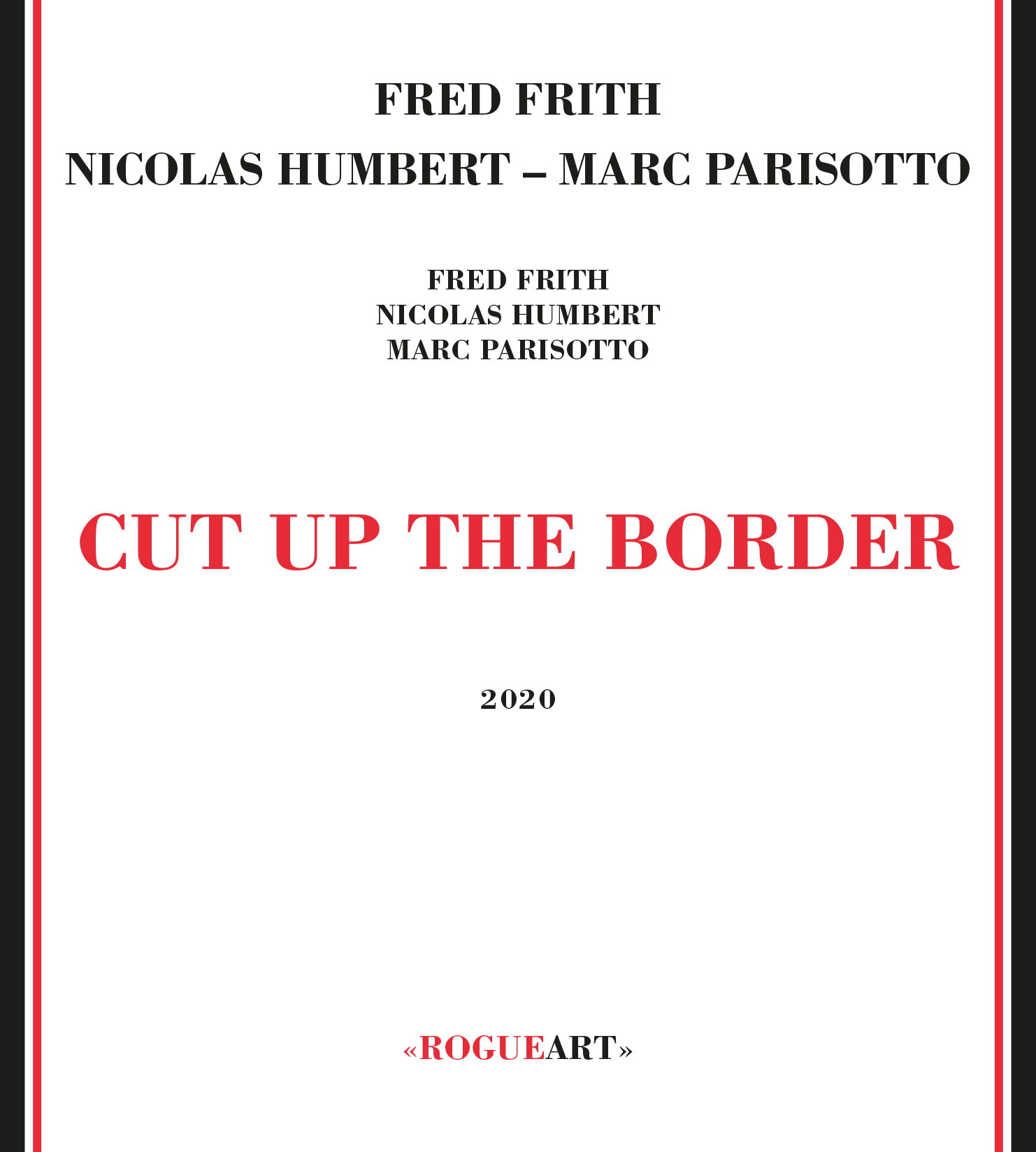 Front cover of the album CUT UP THE BORDER