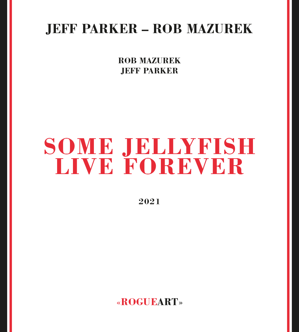 Front cover of the album SOME JELLYFISH LIVE FOREVER